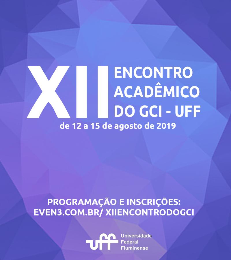 XII Encontro Acadêmico do GCI